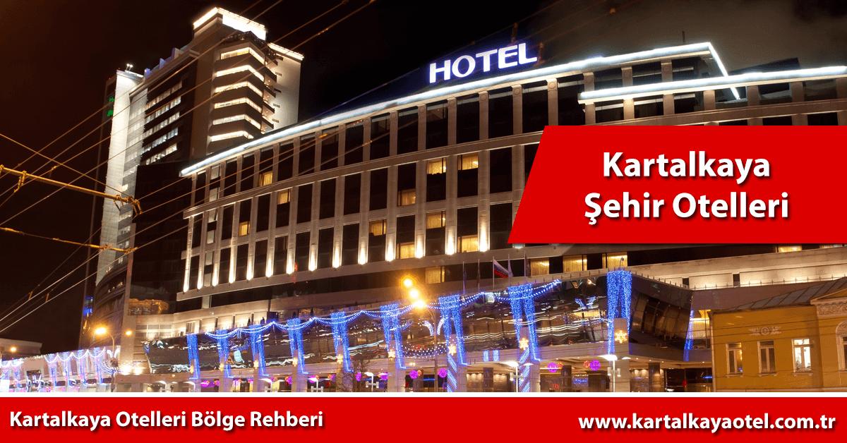kartalkaya şehir otelleri
